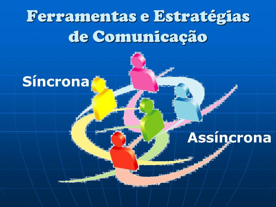 Ferramentas e Estratégias de Comunicação
