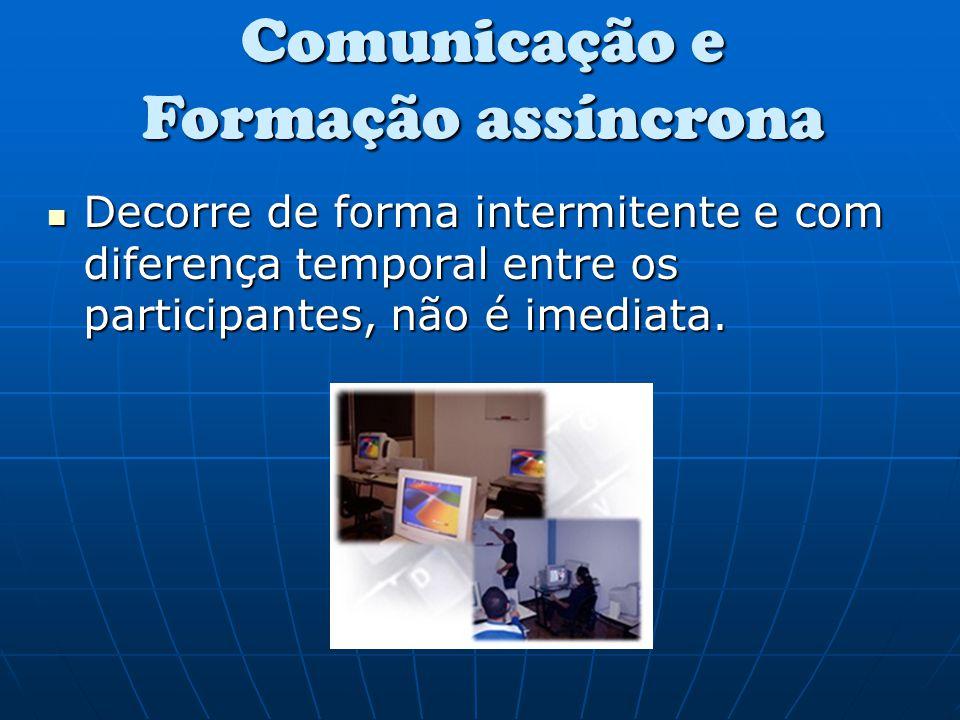 Comunicação e Formação assíncrona