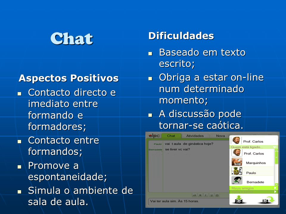 Chat Dificuldades Baseado em texto escrito;