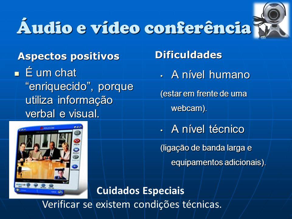 Áudio e vídeo conferência