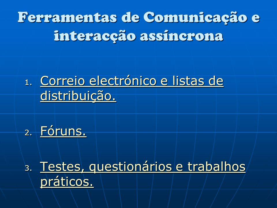Ferramentas de Comunicação e interacção assíncrona