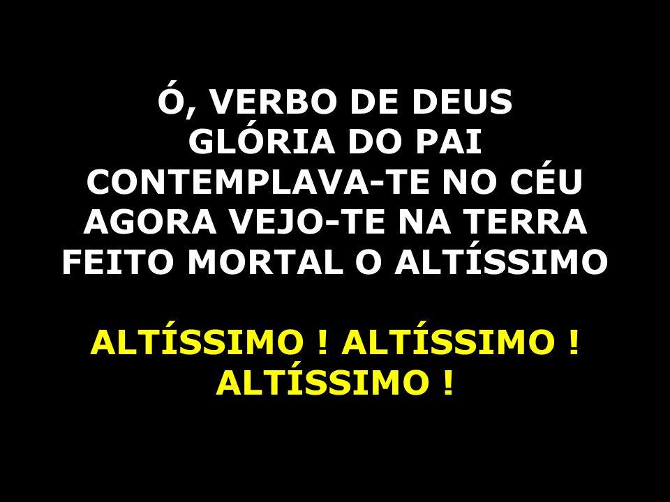 FEITO MORTAL O ALTÍSSIMO