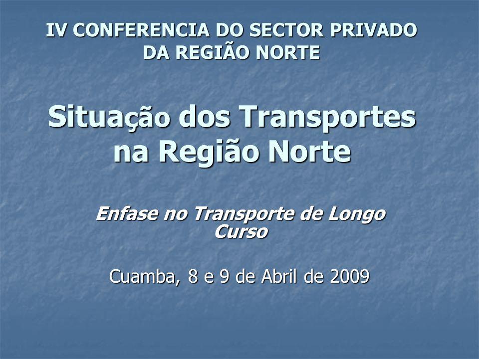 Enfase no Transporte de Longo Curso Cuamba, 8 e 9 de Abril de 2009