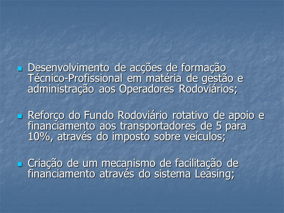 Desenvolvimento de acções de formação Técnico-Profissional em matéria de gestão e administração aos Operadores Rodoviários;