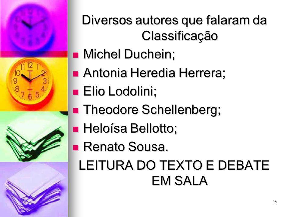 Diversos autores que falaram da Classificação Michel Duchein;