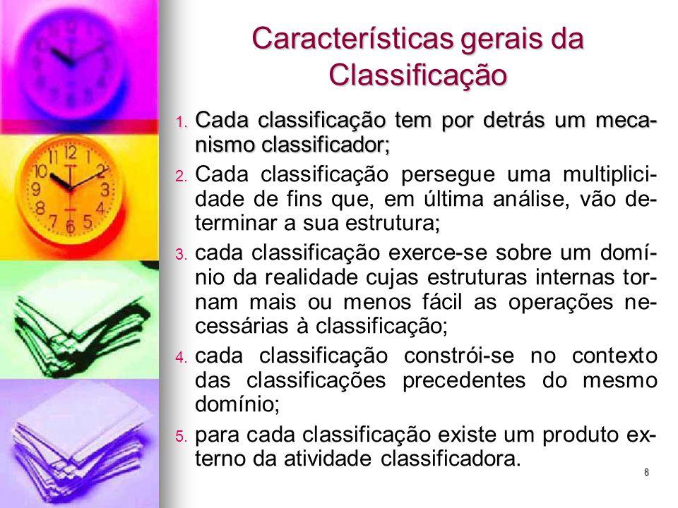 Características gerais da Classificação