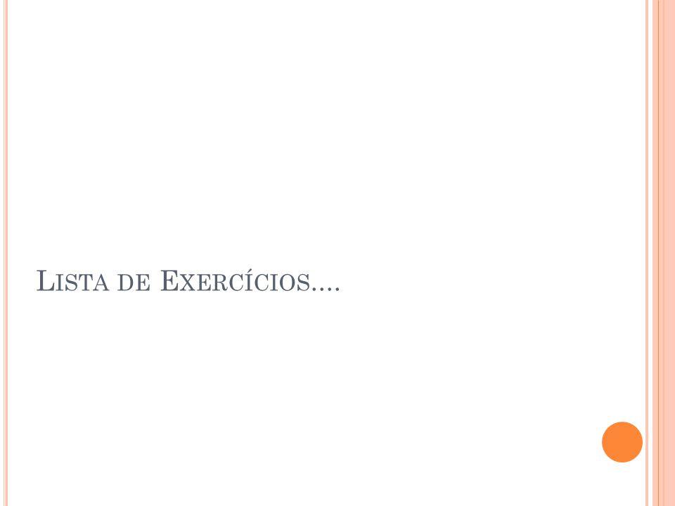 Lista de Exercícios....