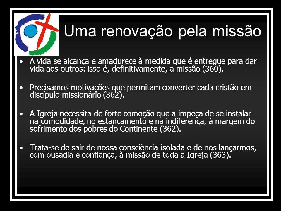 Uma renovação pela missão