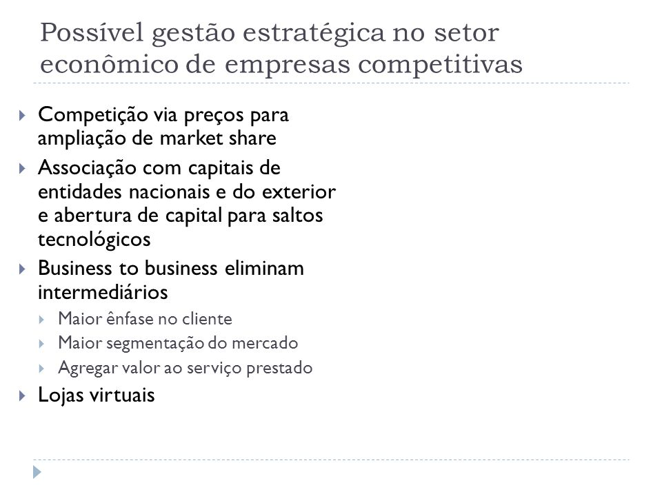 Possível gestão estratégica no setor econômico de empresas competitivas