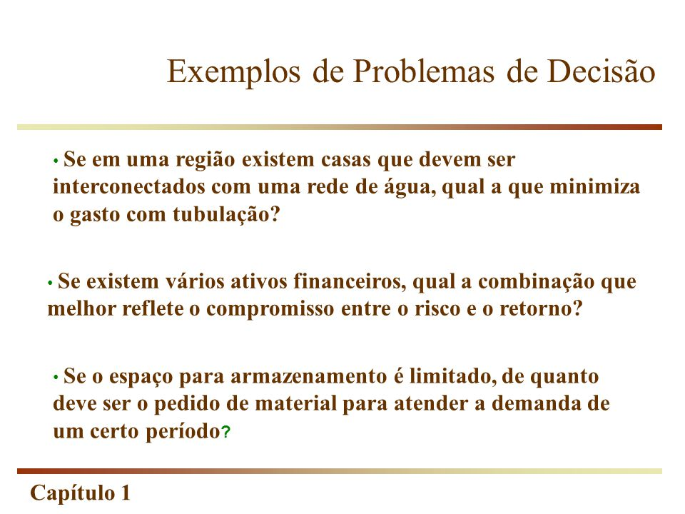 Exemplos de Problemas de Decisão