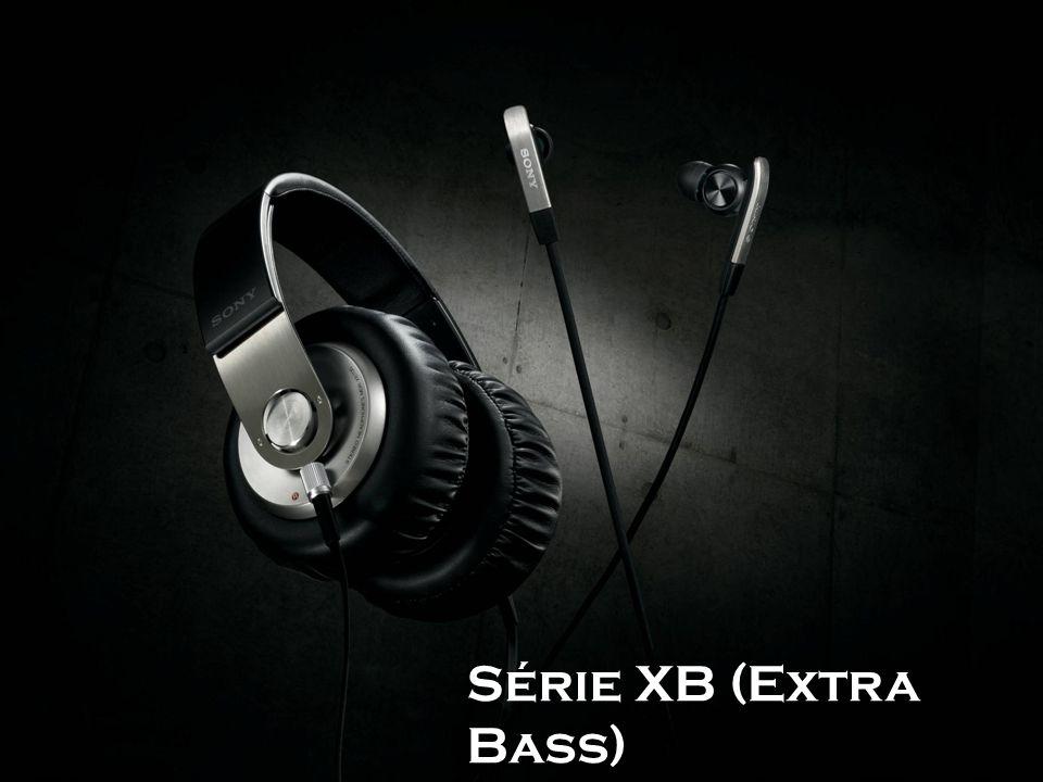 Série XB (Extra Bass) 10