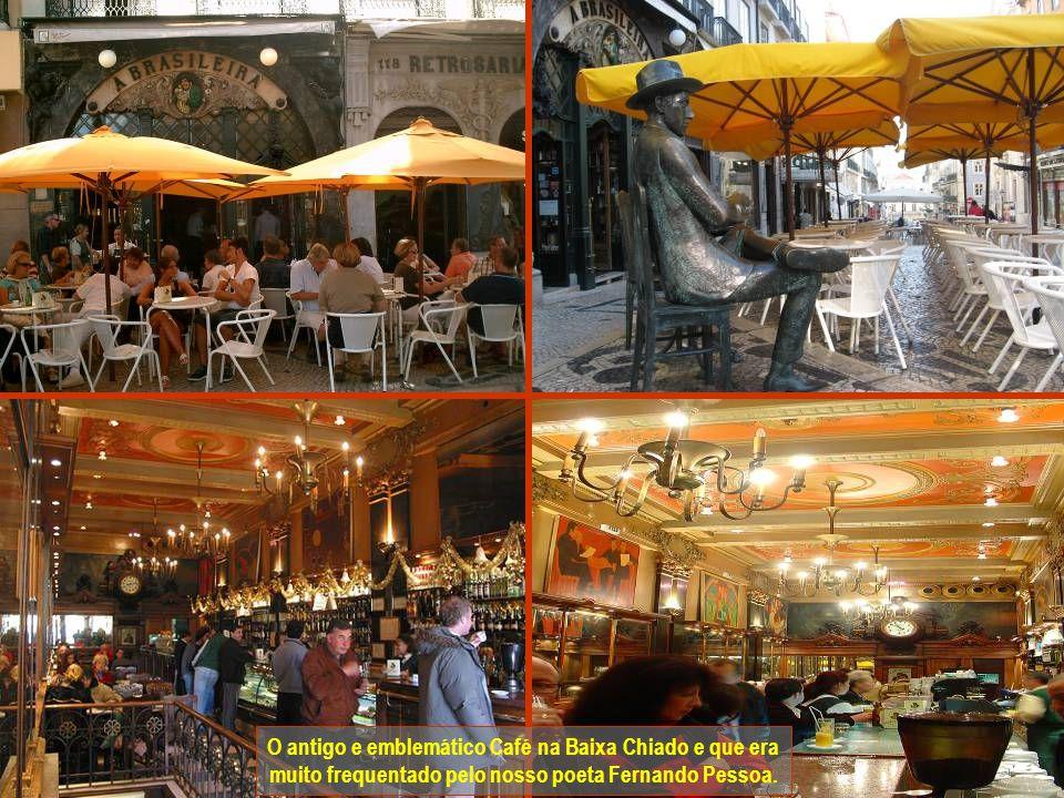 O antigo e emblemático Café na Baixa Chiado e que era muito frequentado pelo nosso poeta Fernando Pessoa.