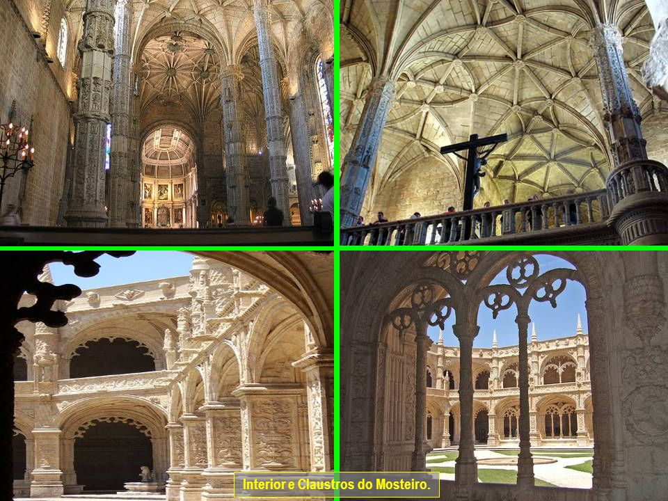 Interior e Claustros do Mosteiro.
