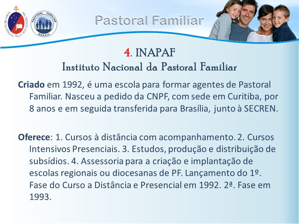 4. INAPAF Instituto Nacional da Pastoral Familiar