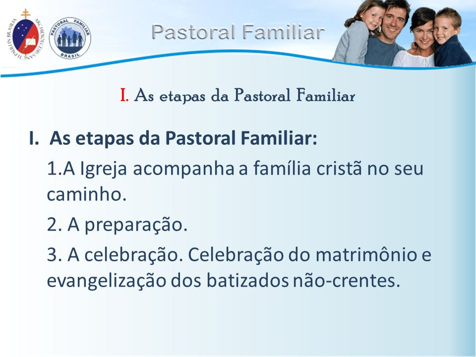 I. As etapas da Pastoral Familiar