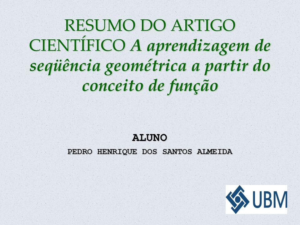 ALUNO PEDRO HENRIQUE DOS SANTOS ALMEIDA