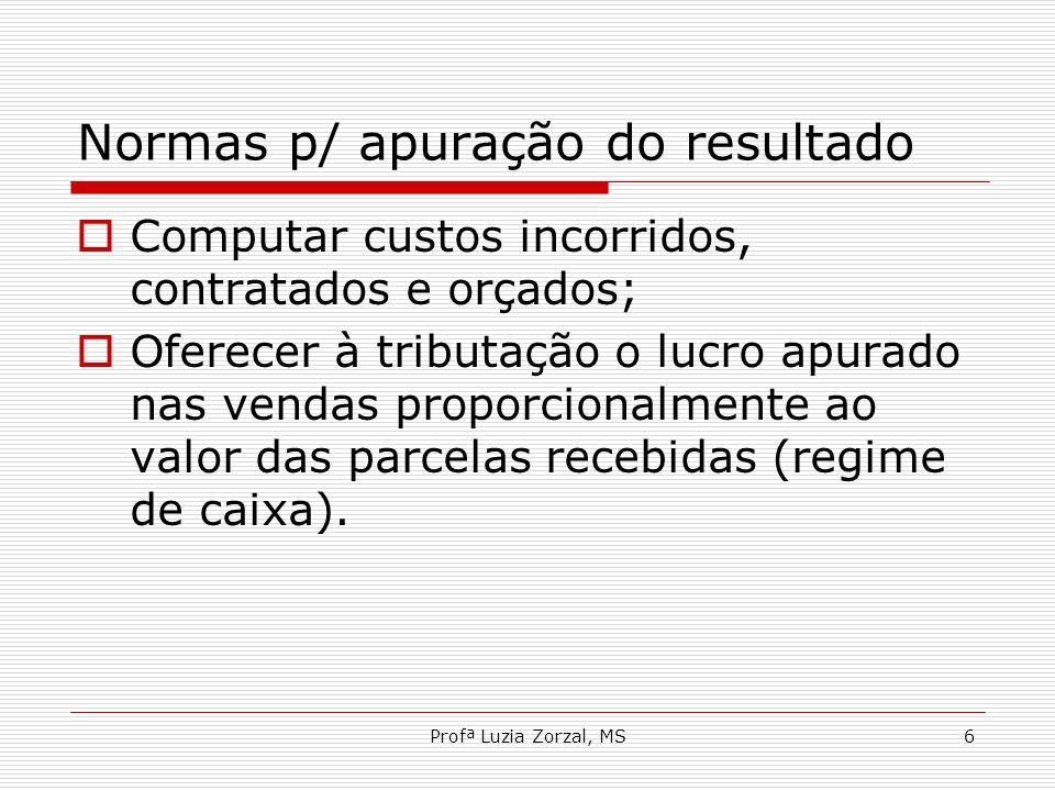 Normas p/ apuração do resultado