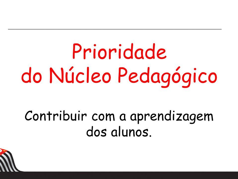 Prioridade do Núcleo Pedagógico