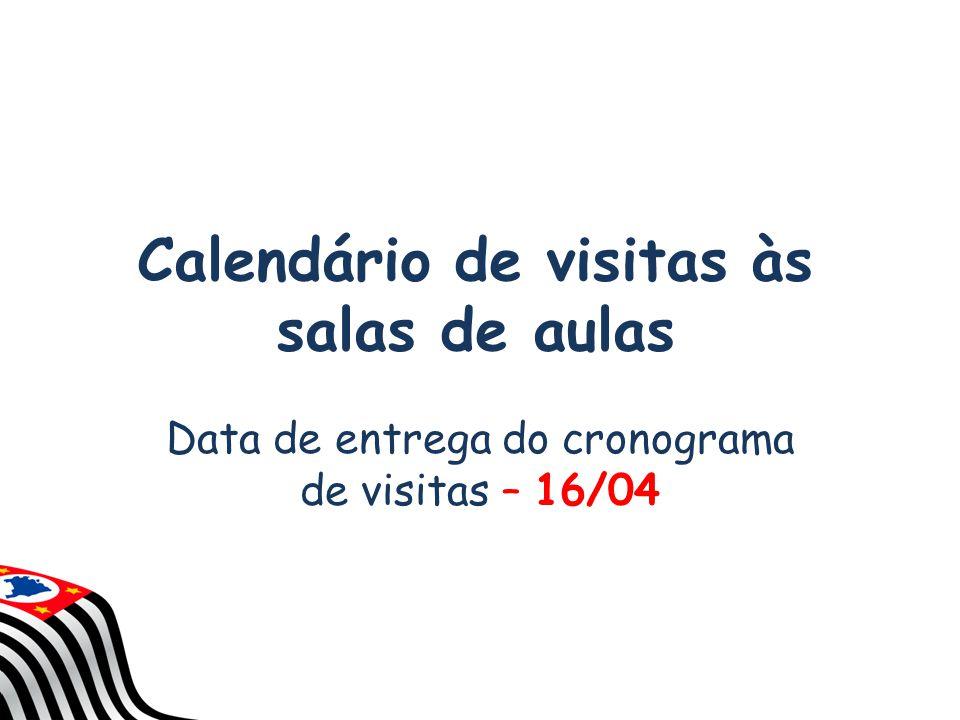 Calendário de visitas às salas de aulas