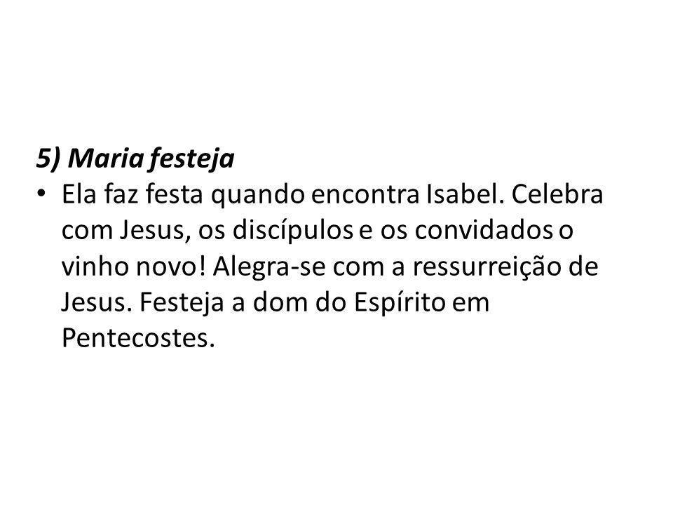 5) Maria festeja