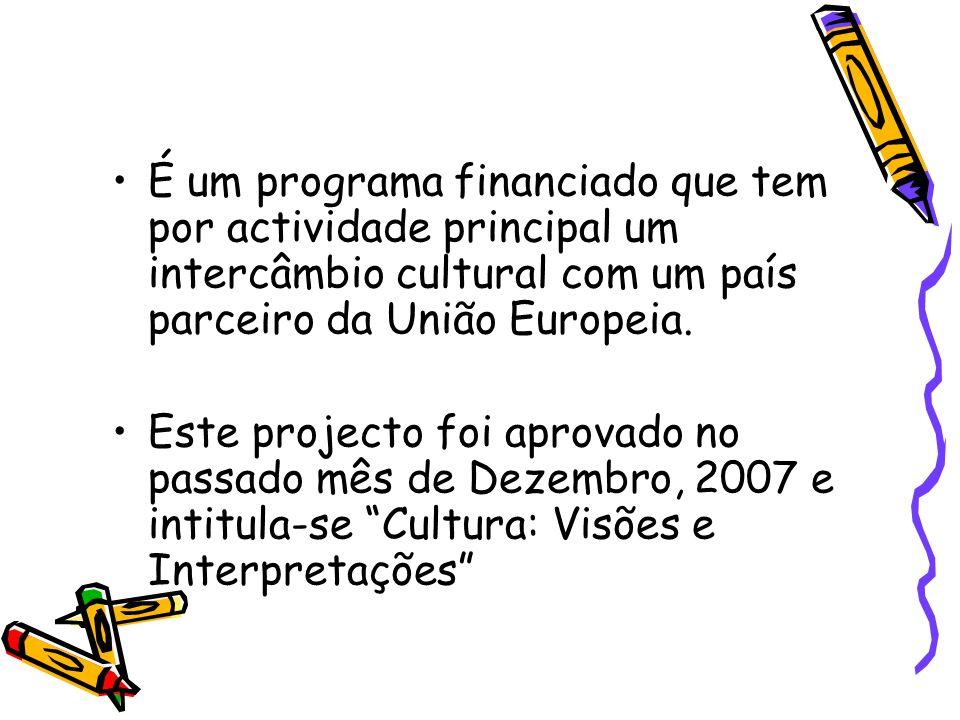 É um programa financiado que tem por actividade principal um intercâmbio cultural com um país parceiro da União Europeia.