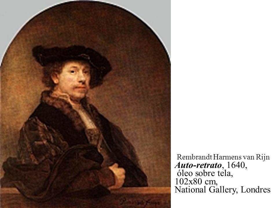 Rembrandt Harmens van Rijn Auto-retrato, 1640, óleo sobre tela,