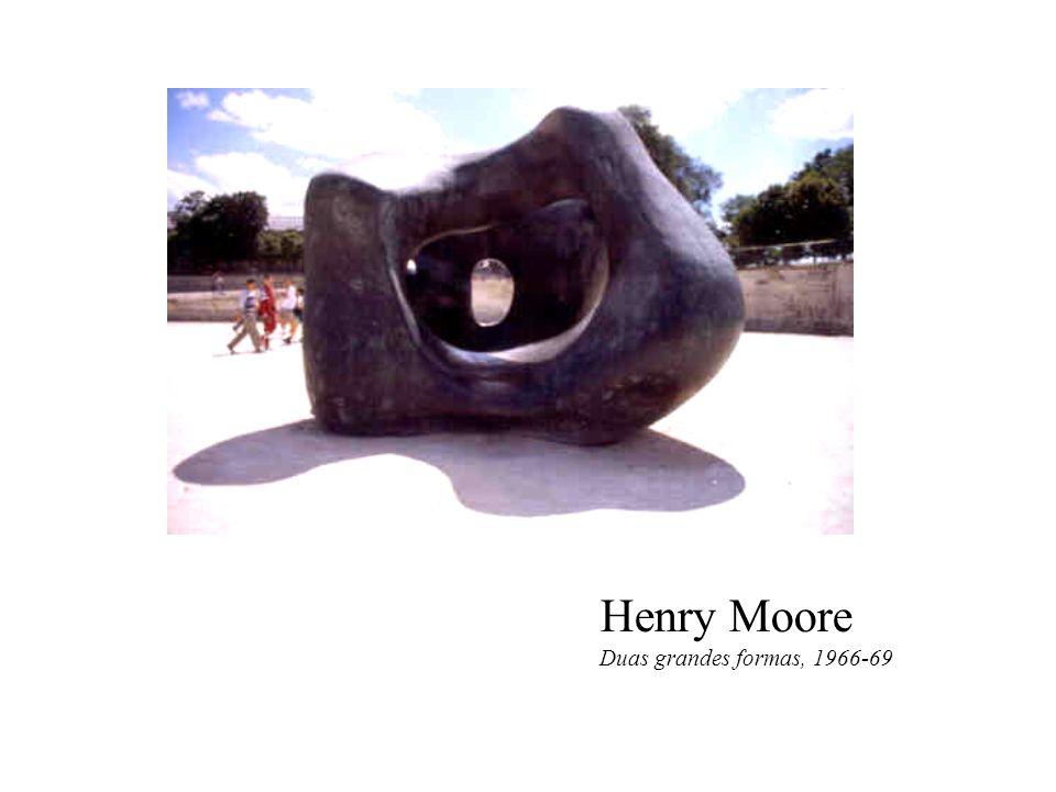 Henry Moore Duas grandes formas, 1966-69 Segundo Marc Le Bot: