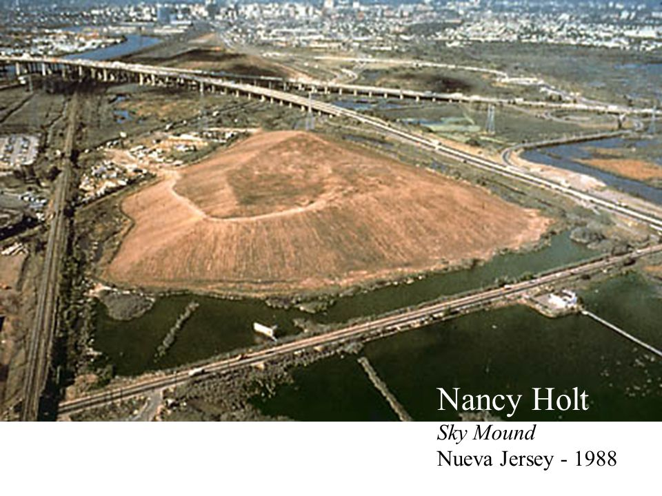 Nancy Holt Sky Mound Nueva Jersey - 1988