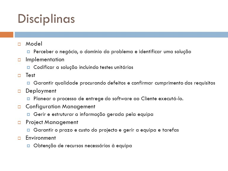 Disciplinas Model Implementation Test Deployment