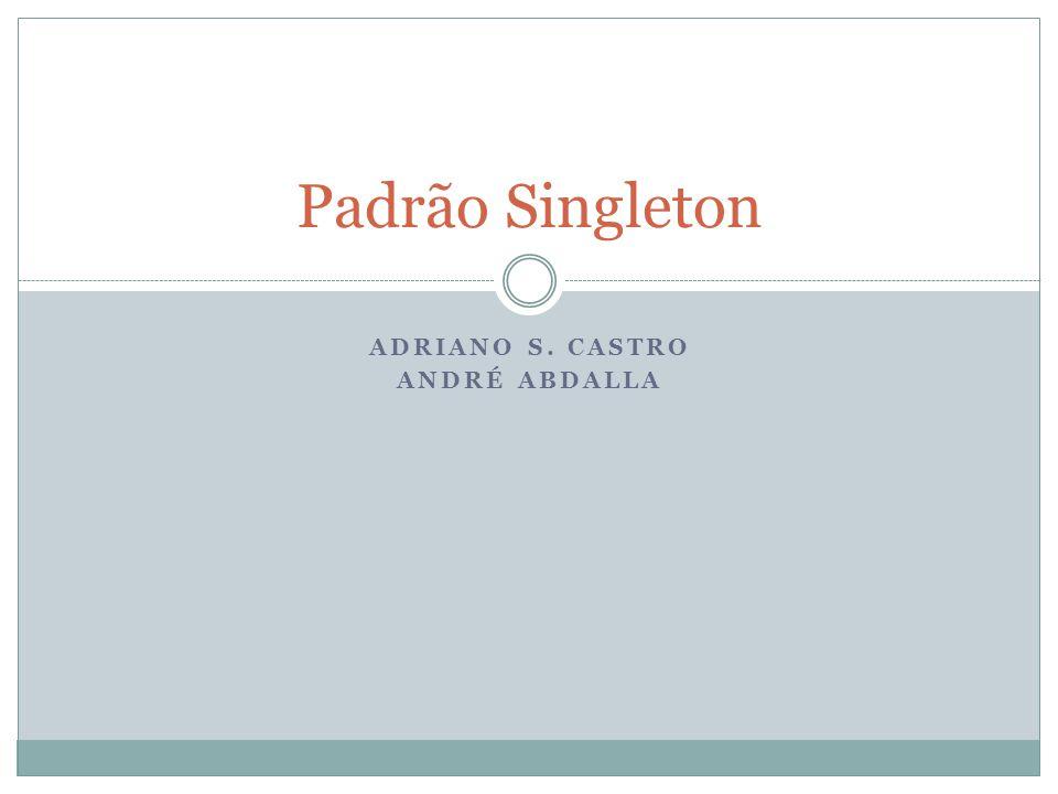 Adriano S. Castro André Abdalla