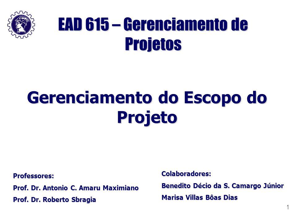 EAD 615 – Gerenciamento de Projetos