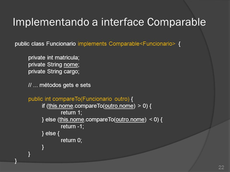 Implementando a interface Comparable