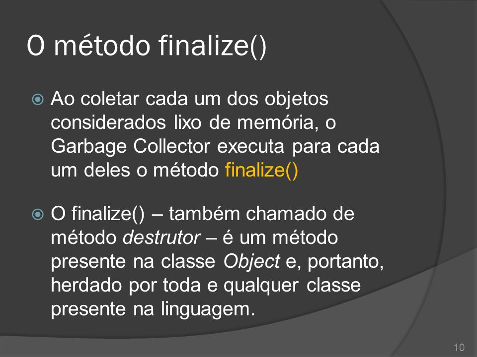 O método finalize()