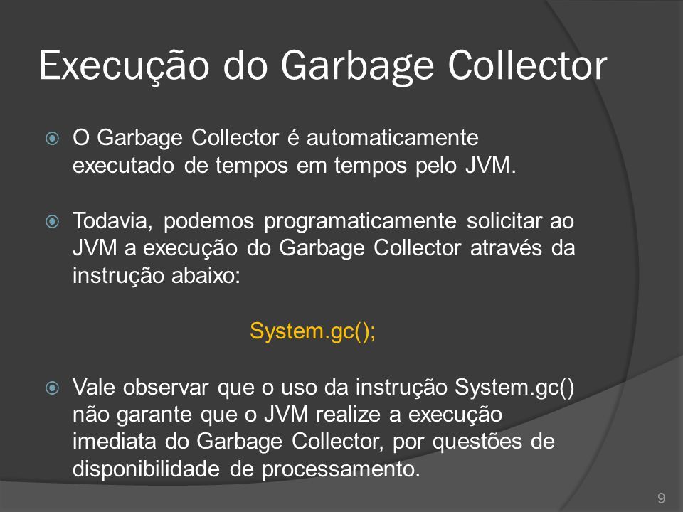 Execução do Garbage Collector