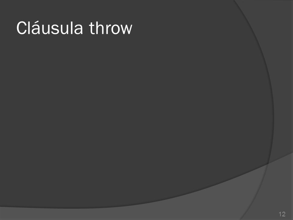 Cláusula throw