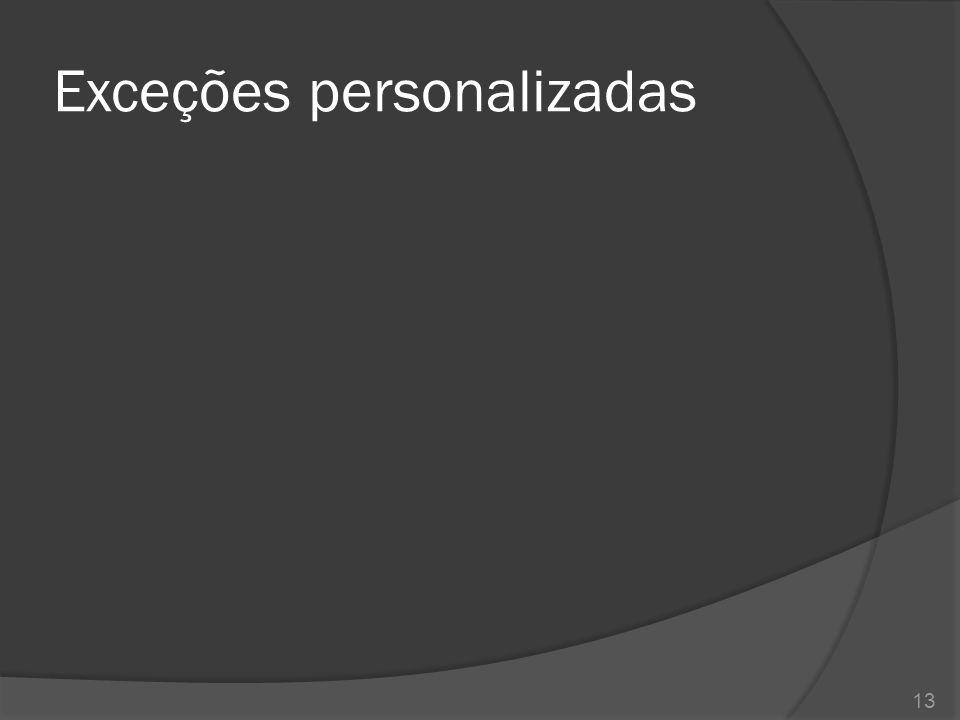 Exceções personalizadas