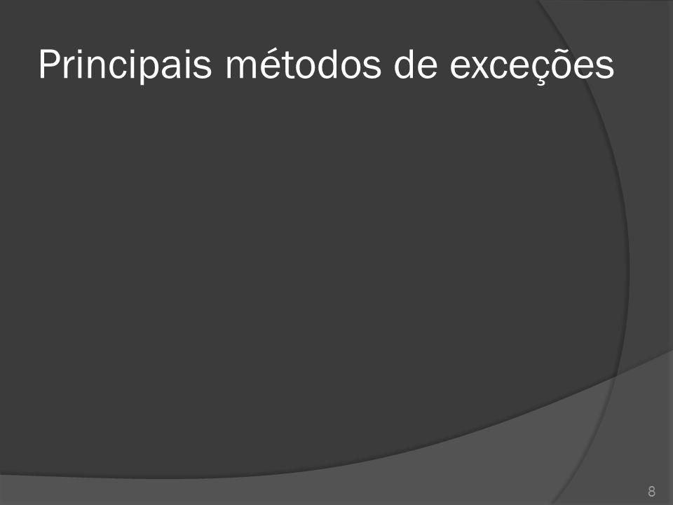 Principais métodos de exceções