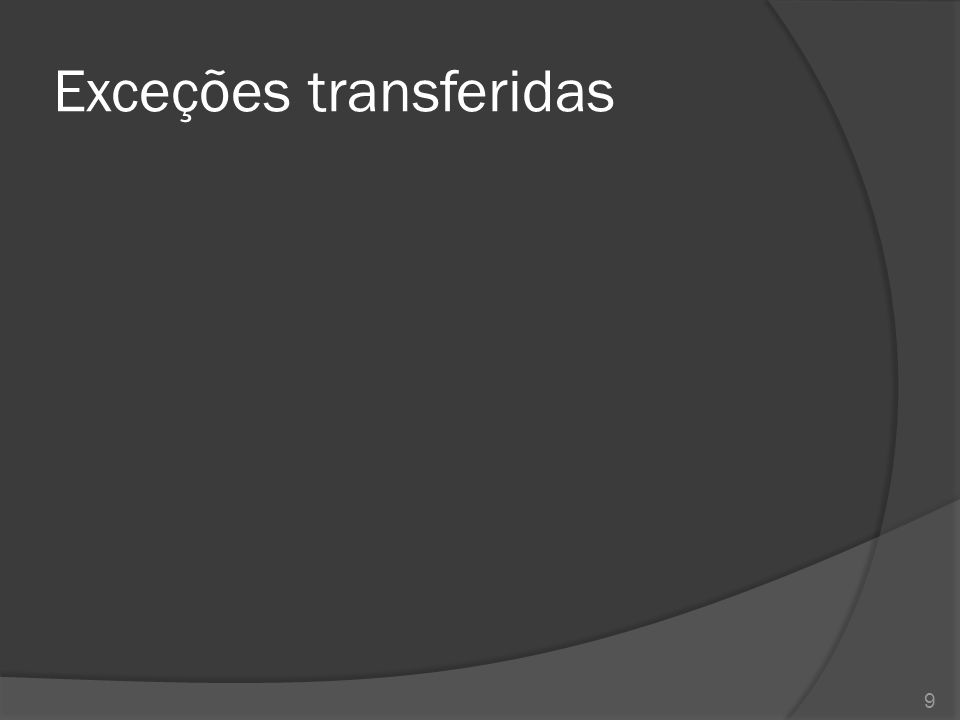 Exceções transferidas