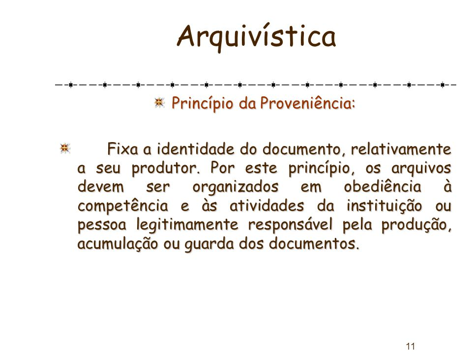 Princípio da Proveniência: