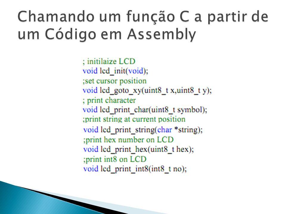 Chamando um função C a partir de um Código em Assembly