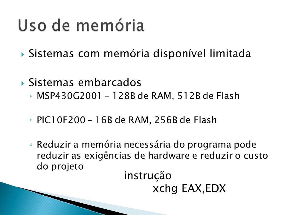 Uso de memória Sistemas com memória disponível limitada