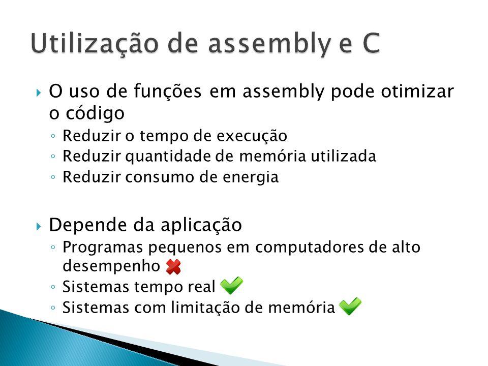 Utilização de assembly e C