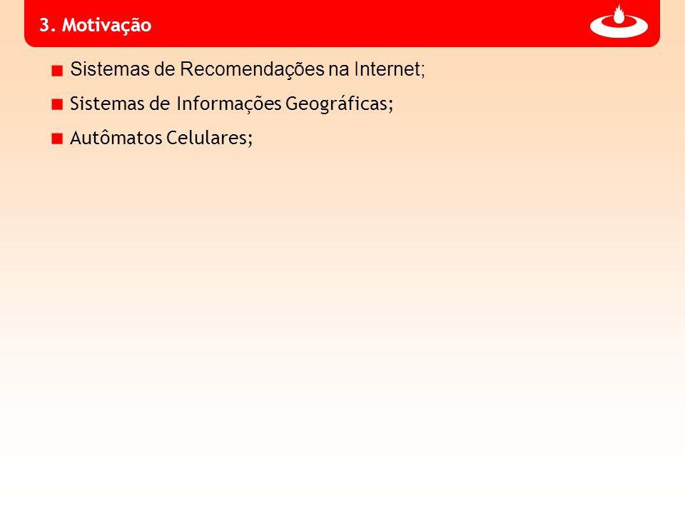 Sistemas de Recomendações na Internet;