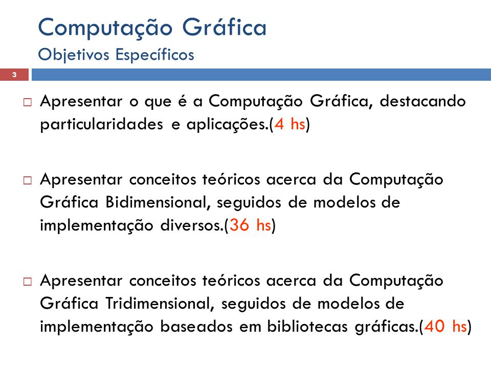 Computação Gráfica Objetivos Específicos