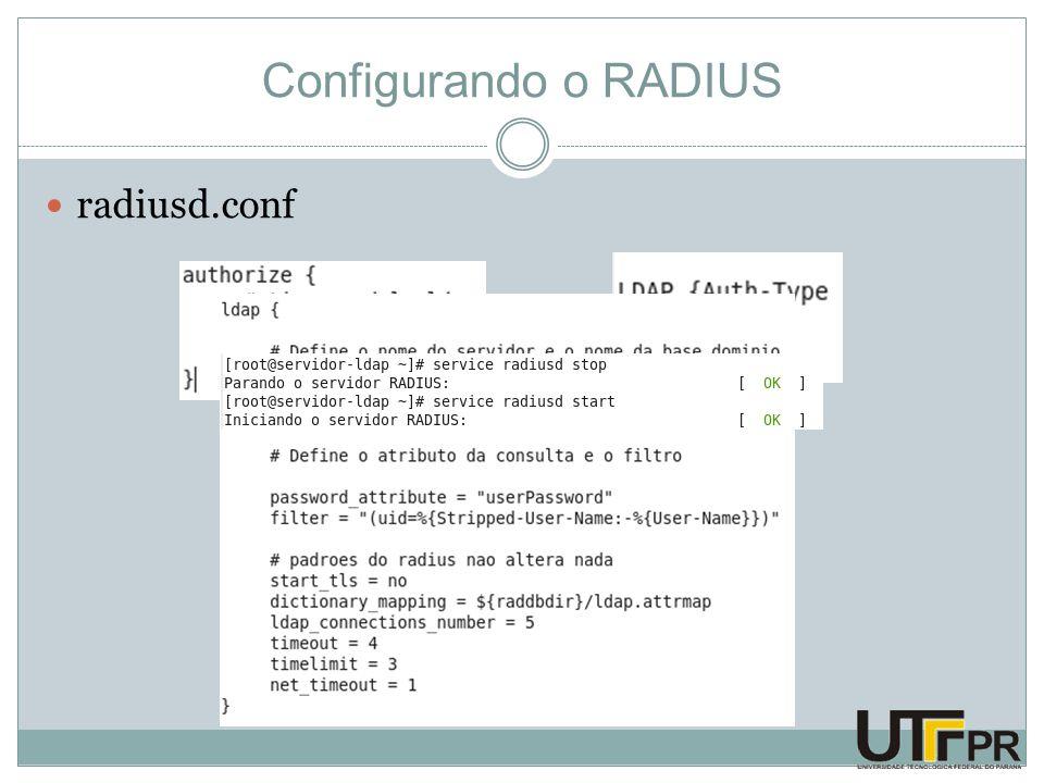 Configurando o RADIUS radiusd.conf