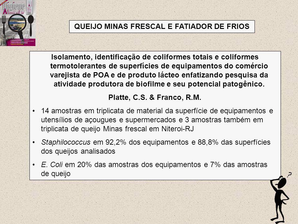 QUEIJO MINAS FRESCAL E FATIADOR DE FRIOS