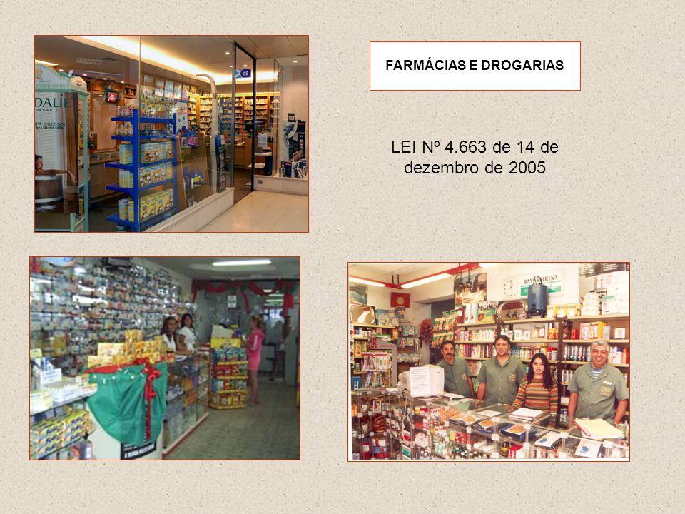 FARMÁCIAS E DROGARIAS LEI Nº 4.663 de 14 de dezembro de 2005