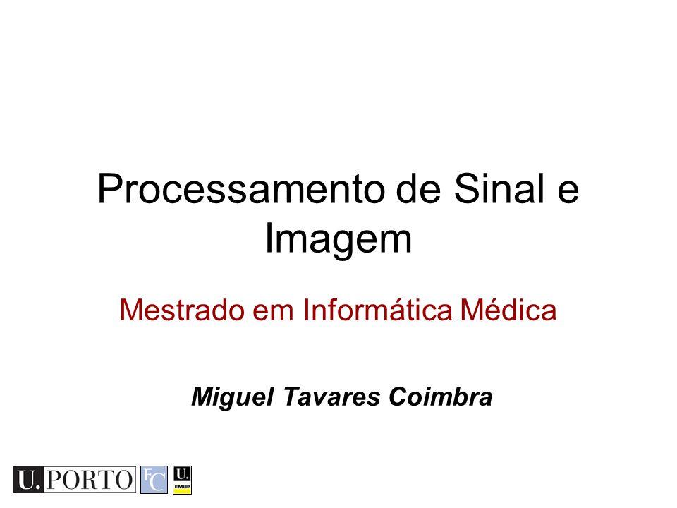 Processamento de Sinal e Imagem