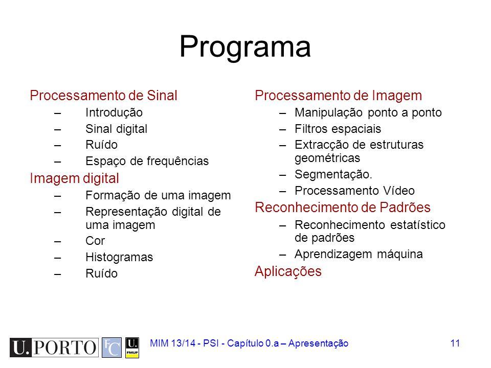 Programa Processamento de Sinal Imagem digital Processamento de Imagem