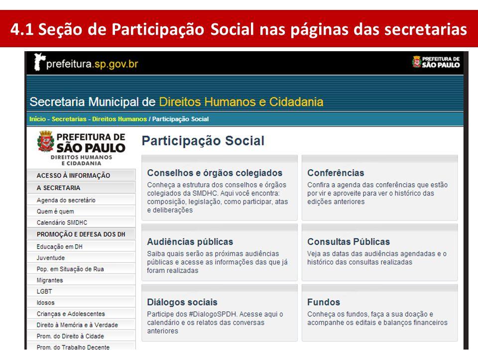 4.1 Seção de Participação Social nas páginas das secretarias